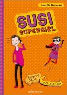 Susi Supergirl: Einmal Papa und zurück